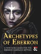 Archetypes of Eberron: 31 Subclasses