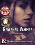 Redeemed Vampire Character Background (Fantasy Grounds)