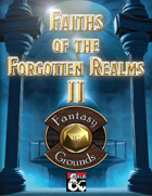 Faiths of the Forgotten Realms 2 Fantasy Grounds