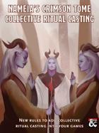 Nameia's Crimson Tome: Collective Ritual Casting System for 5E