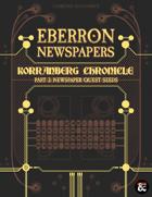 Eberron Newspapers: Korranberg Chronicle | Part 2 - Quest Seeds