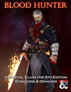 Blood Hunter Class for D&D 5e (2020)