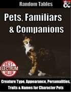 Pets, Familiars and Companions - Random Tables