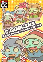 5 Goblins Paper miniatures & Clip art