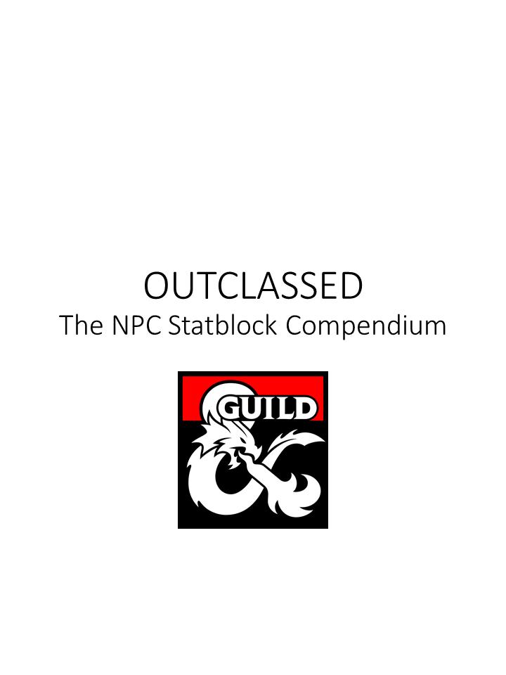 OUTCLASSED: The NPC Statblock Compendium