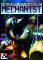 Artificer Specialization: Mechanist