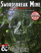 Swordsbreak Mine