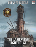 The Lamenting Lighthouse (PDF & Fantasy Grounds) [BUNDLE]