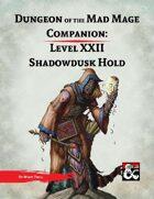 DotMM Companion 22: Shadowdusk Hold