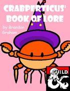 Crabperticus' Book of Homebrew