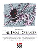The Iron Dreamer - Weekend Oneshot no. 1