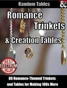80 Romance Trinkets and Creation Tables - Random Tables