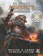 The Armorer's Handbook: Equipment Upgrade and Rune Magic System for 5E (Fantasy Grounds)