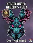 Wolpertinger, Wererat—Well! (Fantasy Grounds)