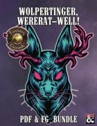 Wolpertinger, Wererat—Well! (PDF & Fantasy Grounds) [BUNDLE]
