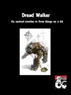 Dread Walker