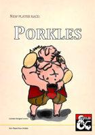 New Player Race: Porkles