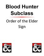 Blood Hunter Subclass: Order of the Elder Sign