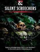 Silent Screechers