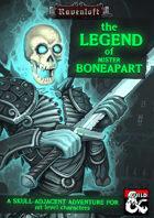 The Legend of Mr Boneapart