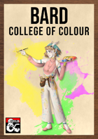 Bardic College: The College of Colour by The Dungeon Inn