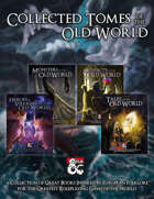 Collected Tomes of the Old World [BUNDLE]