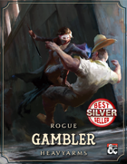 The Gambler: A Roguish Archetype