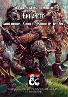 Enhanced Goblinoids, Gnolls, Kobolds & Orcs – an Eventyr Games Compendium