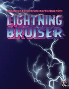 Lightning Bruiser: Shocking Feral Brute Barbarian Path