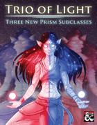 Prism: Trio of Light