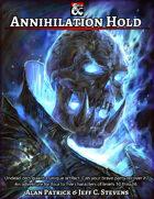 Annihilation Hold - Adventure