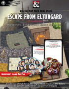 Digital Map Pack for Adventurers League DDAL09-01 Escape from Elturgard (Tokens, Handouts and Cards included)