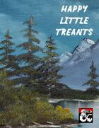 Happy Little Treants