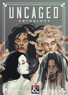 Uncaged Anthology   DIGITAL BUNDLE [BUNDLE]