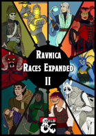 Ravnica Races Expanded II