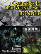 Campaigns In The Great Dale [BUNDLE]