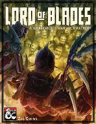 Warlock Patron: The Lord of Blades