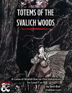 Totems of the Svalich Woods