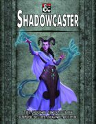 Shadowcaster
