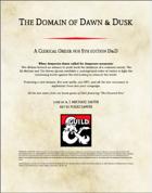 The Domain of Dawn & Dusk