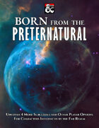 Born From The Preternatural