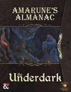Amarune's Almanac: The Underdark (Fantasy Grounds)