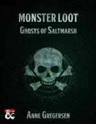 Monster Loot – Ghosts of Saltmarsh