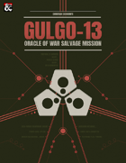Gulgo-13 | An Eberron Salvage Mission for Oracle of War