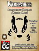 Cursed Subclasses: Werebadger