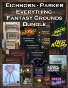 Eichhorn-Parker Fantasy Grounds Everything Bundle [BUNDLE]
