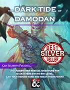 The Dark Tide of Damodan