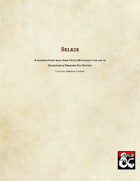 Selkie - A shapeshifting race from Celtic Mythology for use in D&D 5e