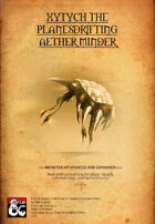 Xytych the Planesdrifting Aether Minder