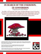 B1: In Search of the Unknown - 5E Conversion